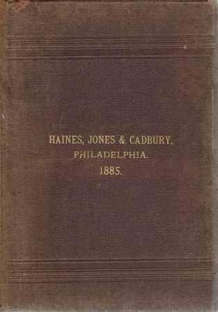 """Cooper, Jones and Cadbury Illustrated Catalogue and Price List (Cover states """"Haines, Jones & Cadbury, Philadelphia. 1885""""); Manufacturers of every description of brass work for plumbers, gas and steam fitters, engine builders, railroad and water companies. Dealers in plumbers' materials. Plumbing, Jones and Cadbury Cooper."""