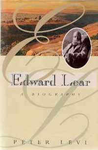 EDWARD LEAR; A Biography. English Poets, Peter Levi.