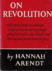On Revolution. German Philosophy, Hannah Arendt.