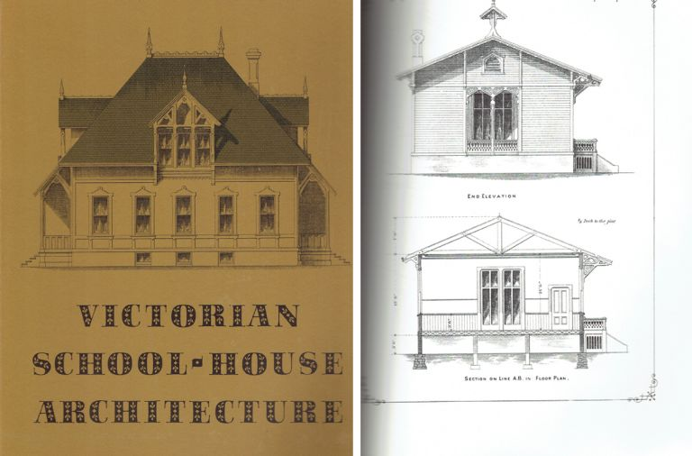 Victorian School-House Architecture; A Facsimile of Samuel Eveleth's School-House Architecture, A Pattern Book of 1870. Building as Envelope, Samuel Eveleth.