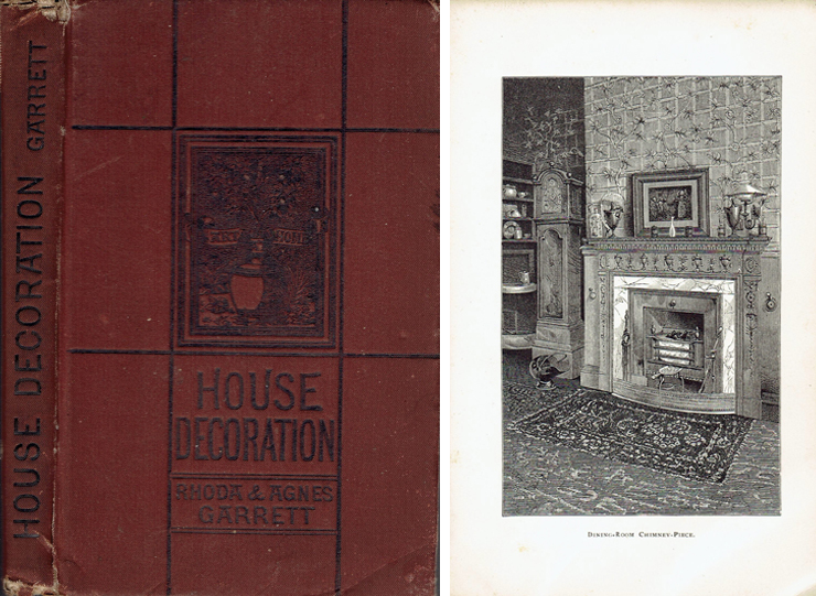 Suggestions for House Decoration in Painting, Woodwork, and Furniture. Interior Design, Rhoda and Agnes Garrett.