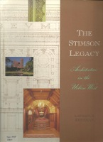 The Stimson Legacy: Architecture in the Urban West (signed by the author). Western US, Lawrence Kreisman.