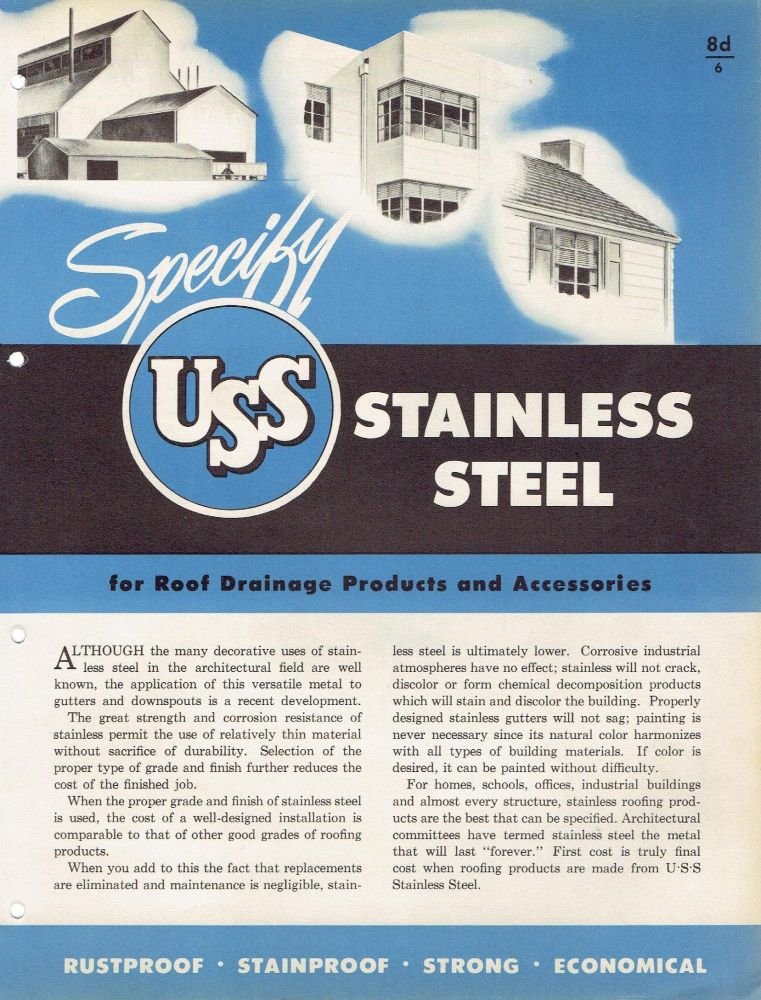 Specify USS Stainless Steel for Roof Drainage Products and Accessories. Roofing, United States Steel.