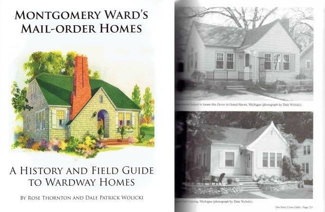 Montgomery Ward's Mail-Order Homes (signed by the author); A History and Field Guide to Wardway Homes. Architectural History, Rosemary Thornton, Dale Patrick Wolicki.
