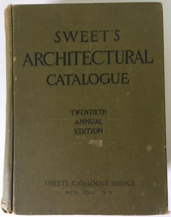 Sweet's Architectural Catalogue; Twentieth Annual Edition (complete in one volume); A Completely Indexed Catalogue Filing System of Building Materials, Supplies and Equipment. Building Materials, Sweet's Catalog Service.