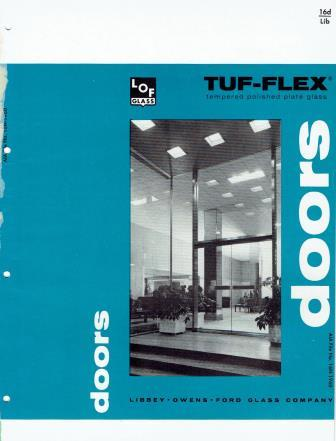 Tuf-Flex tempered polished plate glass doors; A.I.A. File No. 16-N-1960. Glass, Libbey-Owens-Ford Glass Company.