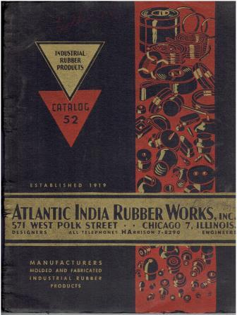 Industrial Rubber Products Catalog 52. Building Materials, Inc Atlantic India Rubber Works.
