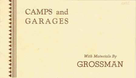 Camps and Garages. Pattern Book, Grossman.