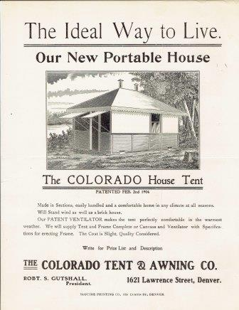 Our New Portable House: The Colorado House Tent. Advertising, Colorado Tent, Awning Company.