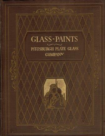 Glass ~ Paints, Varnishes and Brushes; Their History Manufacture & Use. Glass, Pittsburgh Plate Glass Co.