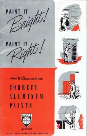 Paint it Bright! Paint it Right!; How to Choose and Use Correct Aluminum Paints. Paint, Alcoa Albron Aluminum Company.