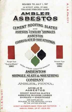Ambler Asbestos Price List; Made by Asbestos Shingle, Slate And Sheathing Company; A. I. A. File 12 f 1. Roofing, Slate And Sheathing Co Asbestos Shingle.