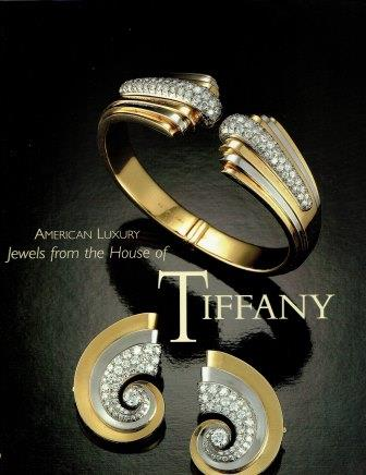 American Luxury Jewels from the House of Tiffany. Jewelry, Accessories, Jeannine Falino, Yvonne J. Markowitz.