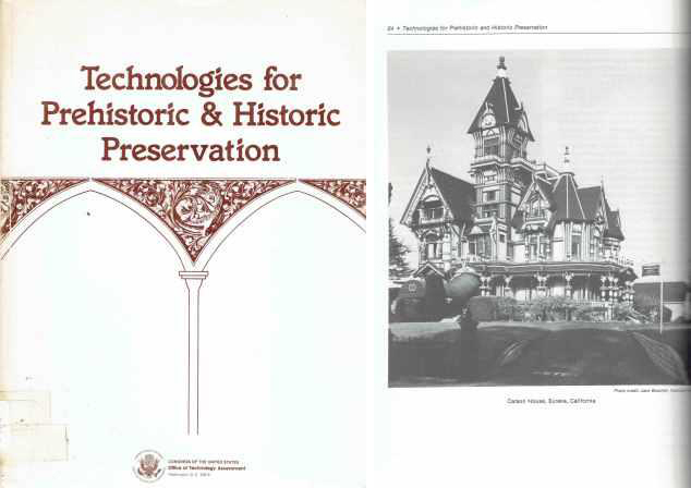 Technologies for Prehistoric & Historic Preservation. Restoration, Office of Technology Assessment Congress of the US.