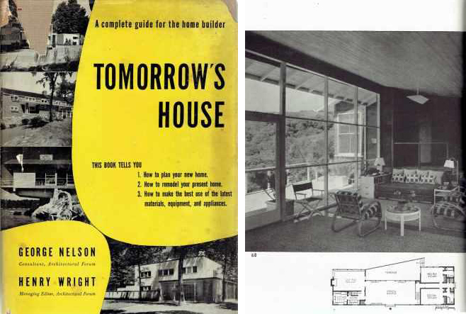 Tomorrow's House; How to Plan your Post-War Home Now. Architectural History, George Nelson, Henry Wright.