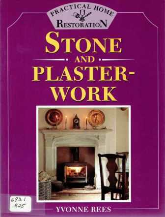 Stone and Plaster Work. Masonry, Yvonne Rees.