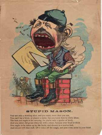 Stupid Mason Vinegar Valentine. Masonry, Anonymous.