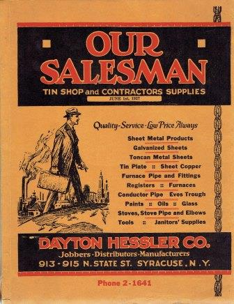 Our Salesman: Tin Shop and Contractors Supplies. Metal, Dayton Hessler Company.