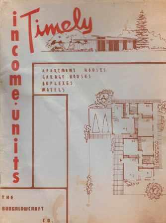 Timely Income Units; Apartment Houses, Garage Houses, Duplexes, Motels. Pattern Book, The Bungalowcraft Company.