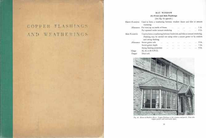 Copper Flashings and Weatherings, and Additional Copper Flashings and Weatherings (2 volumes; original plus supplement); A Practical Handbook: C.D.A. Publication No. 42 and 42A. Metal, Copper Development Association.