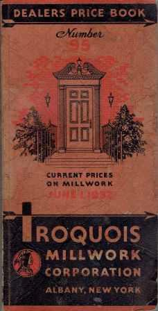 Dealers Price Book Number 95. Millwork, Iroquois Millwork Corporation.