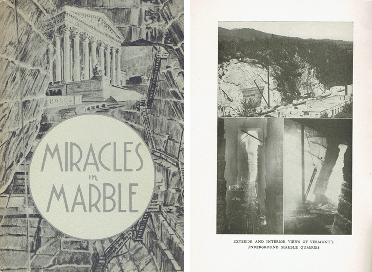 Miracles in Marble; A Story of Modern Methods Applied to One of America's Oldest Industries. Stone, Vermont Marble Company.