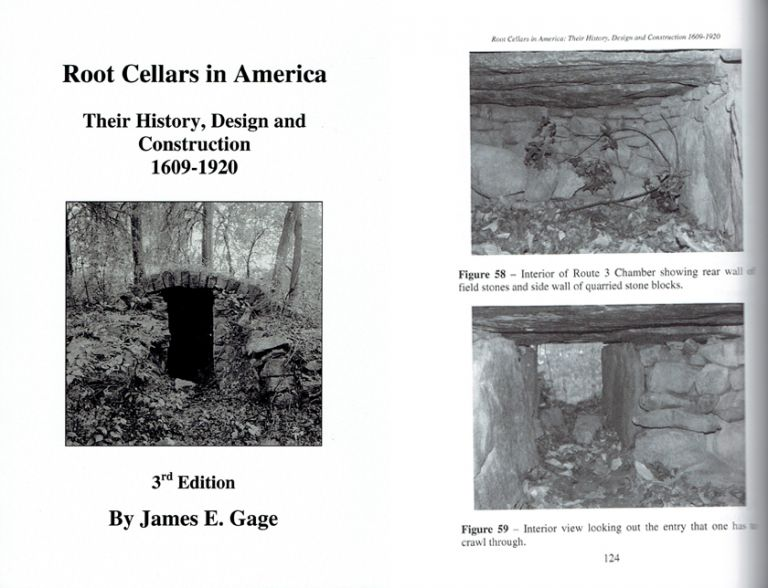 Root Cellars in America: Their History, Design and Construction 1609-1920. Architectural History, James Gage.