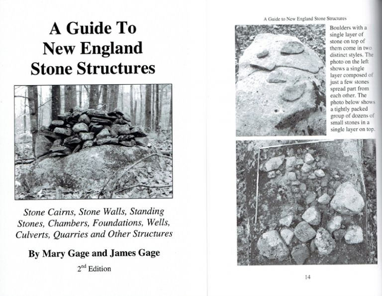 A Guide to New England Stone Structures: Stone Cairns, Stone Walls, Standing Stones, Chambers, Foundations, Wells, Culverts, Quarries and Other Structures. Architectural History, Mary and James Gage.