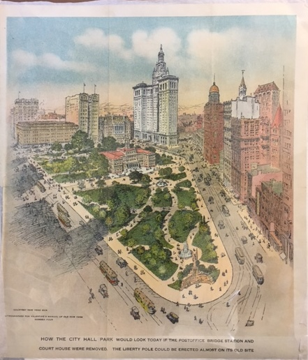 How the City Hall Park Would Look Today if the Post Office Bridge Station and Court House Were Removed. New York, New York Sun.