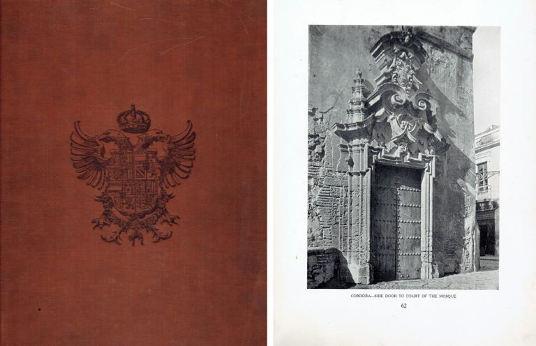 The Minor Ecclesiastical, Domestic and Garden Architecture of Southern Spain. International, Austin Whittlesey.