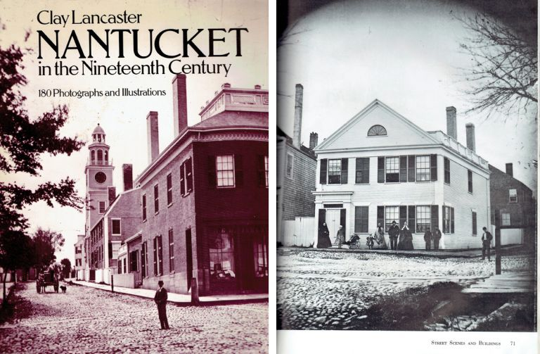 Nantucket in the Nineteenth Century; 180 Photographs and Illustrations. New England, Clay Lancaster.