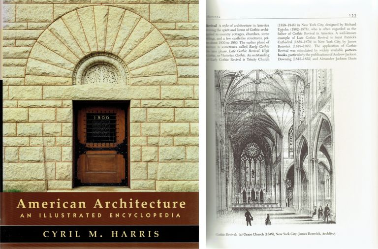American Architecture: An Illustrated Encyclopedia. Architecture, Cyril M. Harris.