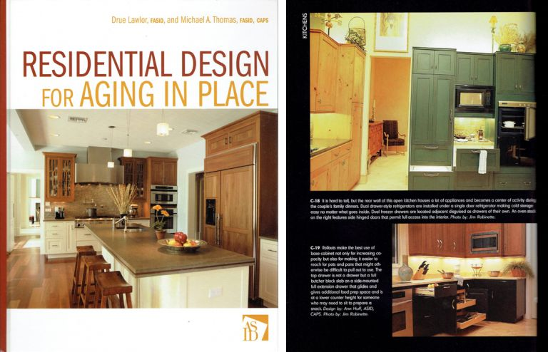 Residential Design for Aging in Place. Design, Drue Lawlor, Michael A. Thomas.