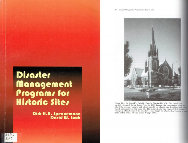 Disaster Management Programs for Historic Sites. Disaster Management, Dirk H. R. Spennemann, David W. Look.
