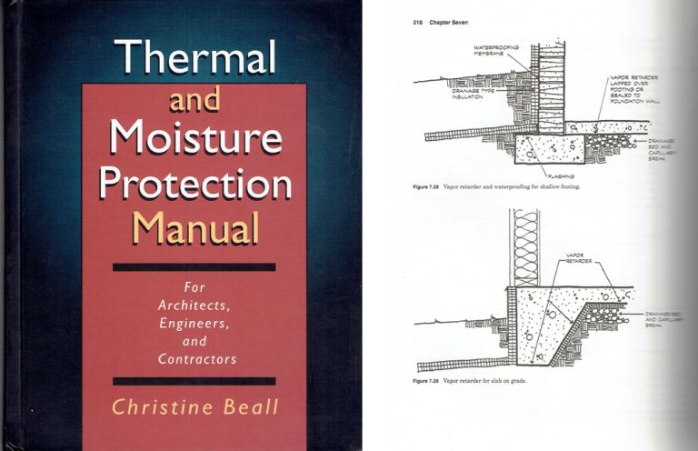 Thermal and Moisture Protection Manual; for architects, engineers, and contractors. Masonry, Christine Beall.