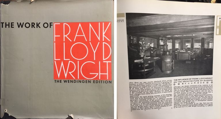 The Work of Frank Lloyd Wright: The Wendingen Edition; The Life-Work of the American Architect Frank Lloyd Wright with Contributions by Frank Lloyd Wright. Architectural Monograph, H. Th Wijdeveld, Introduction.
