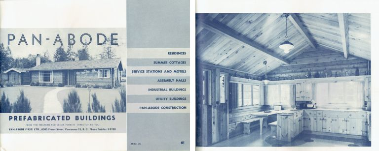 Pan-Abode Prefabricated Buildings; from the Western red cedar forests directly to you. Pattern Book, Pan-Abode Ltd, 1951.