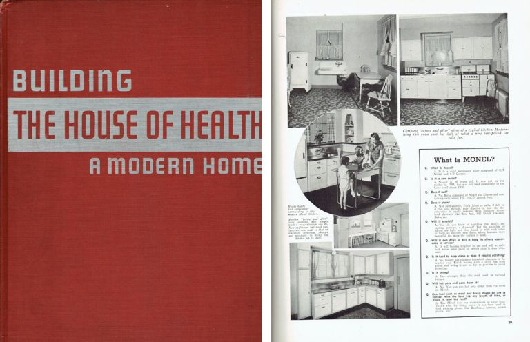 "The Practical Book of Building ""The House of Health""; A handbook for every homeowner or prospective homeowner. How to finance, what to build, how to equip, to make the least amount of capital buy the most. Architecture, Odd Albert."