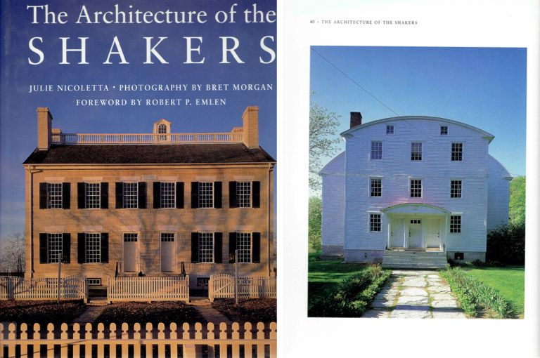 The Architecture of the Shakers. Architecture, Julie Nicoletta.