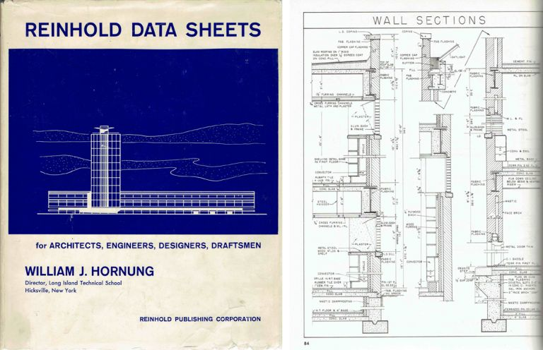 Reinhold Data Sheets for Architects, Engineers, Designers, Draftsmen. Architecture, William J. Hornung.