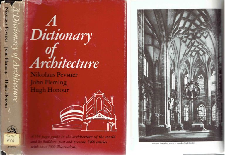 A Dictionary of Architecture. Reference, John Fleming, Hugh Honour Nikolaus Pevsner.