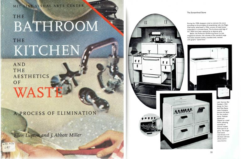 The Bathroom The Kitchen and the Aesthetics of Waste; A Process of Elimination. Plumbing, Ellen Lupton, J. Abbott Miller.