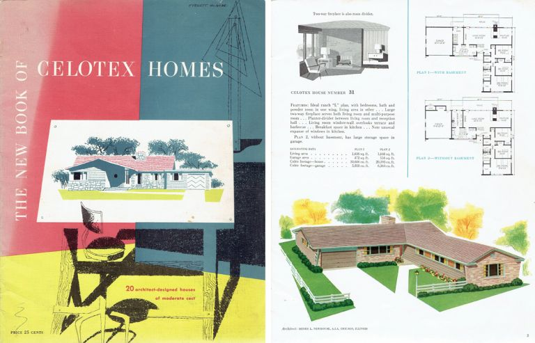The New Book of Celotex Homes: 20 architect-designed houses of moderate cost. Pattern Book, Celotex Building Products.