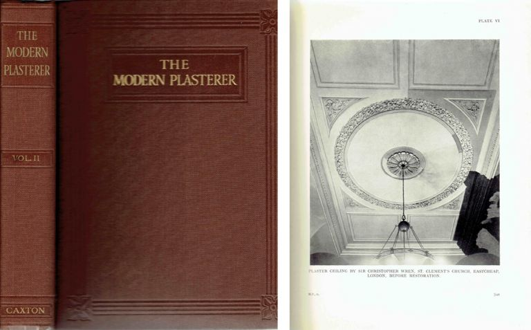The Modern Plasterer (complete in 2 volumes): A Practical Work on Plastering, Decorative Plasterwork, Rough-Casting, Cement-Washes, Plastic Floors, Artificial Marbles, etc. Building Materials, W. Verrall.