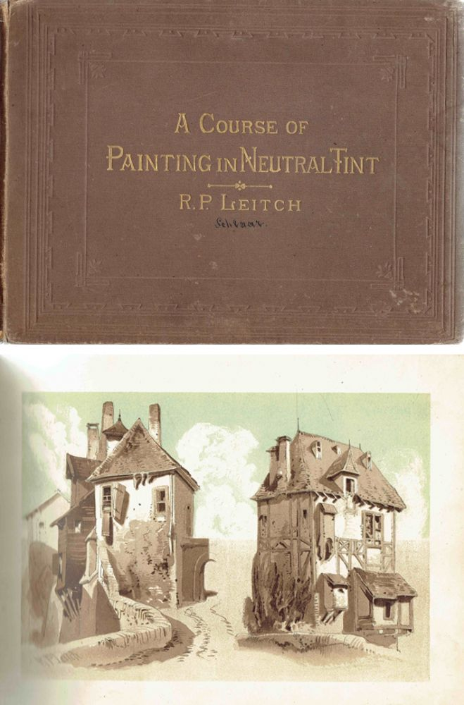 A Course of Painting in Neutral Tint. Art, R. P. Leitch.