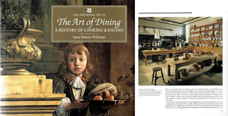 The Art of Dining: A History of Cooking & Eating. International, Sara Paston-Williams.