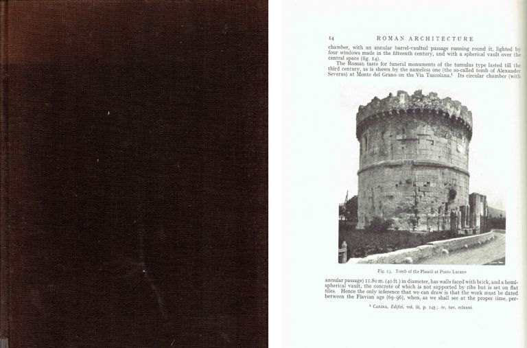 Roman Architecture and Its Principles of Construction Under the Empire. With an Appendix on the Evolution of the Dome Up to the XVIIth Century. Architectural History, G. T. Rivoira, trans G. McN. Rushforth.