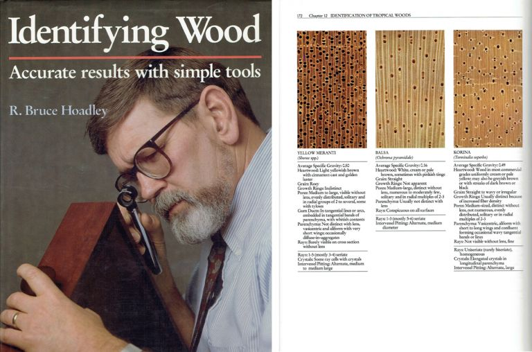 Identifying Wood: Accurate Results with Simple Tools. Wood, R. Bruce Hoadley.