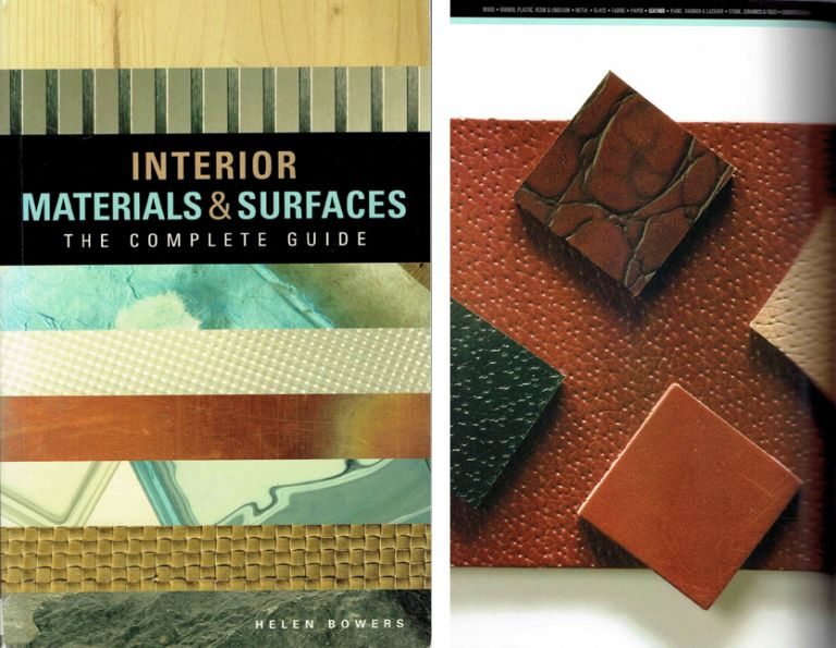 Interior Materials & Surfaces; The Complete Guide. Building Materials, Helen Bowers.