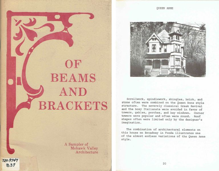 Of Beams and Brackets: A Sampler of Mohawk Valley Architecture. New York, Ron and Wanda Burch.